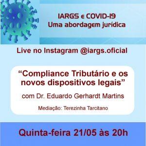 """LIVE Pauta: O advogado Eduardo Gerhardt Martins falará sobre o tema """"Compliance Tributário e os novos dispositivos legais"""". Mediação: Jornalista Terezinha Tarcitano"""